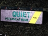 Offense at work - Quiet Please